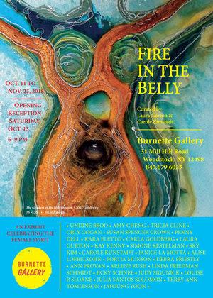 Fire in The Belly - Burnette Gallery, Woodstock, NY
