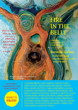 Fire in The Belly - Burnette Gallery, Woodstock, NY